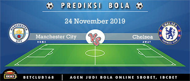 Prediksi Manchester City Vs Chelsea 24 November 2019